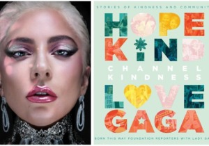 Lady Gaga, Channel Kindness